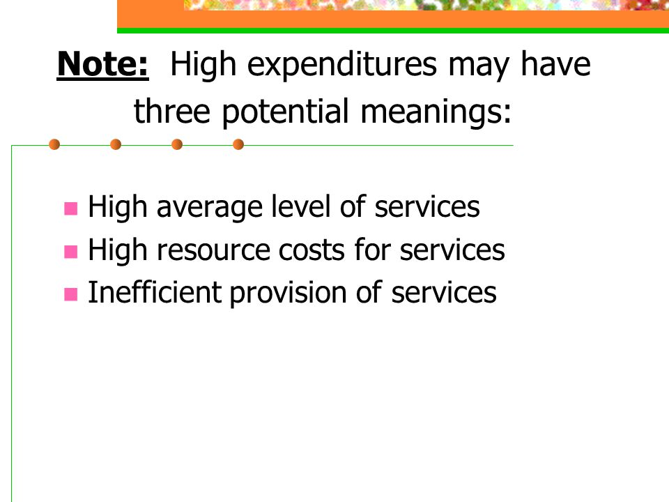 Note: High expenditures may have three potential meanings: