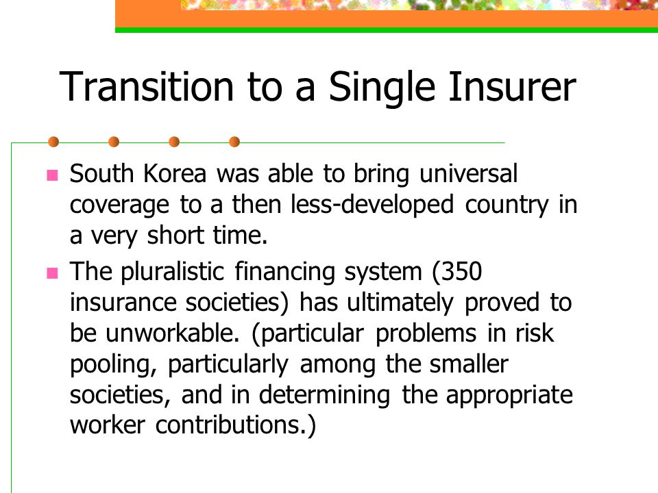 Transition to a Single Insurer