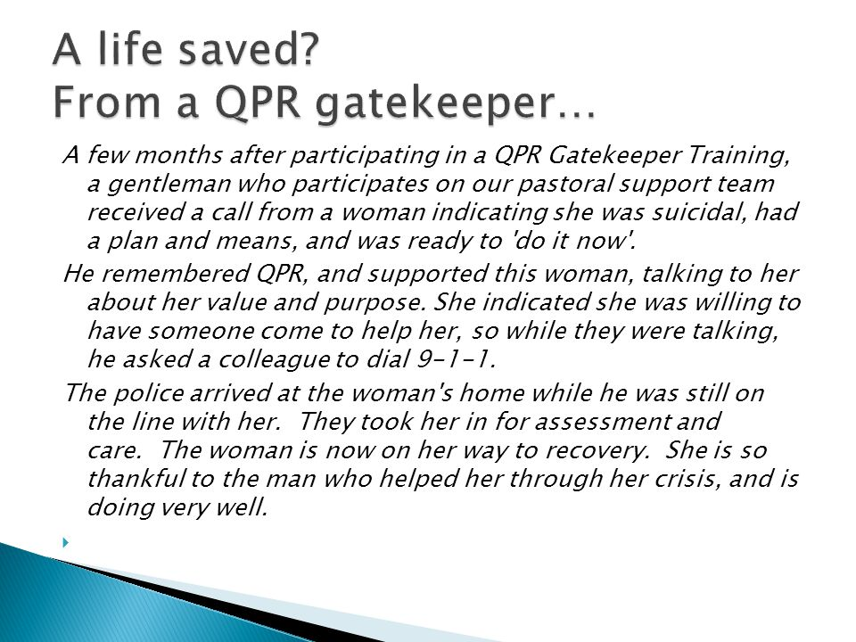 A life saved From a QPR gatekeeper…