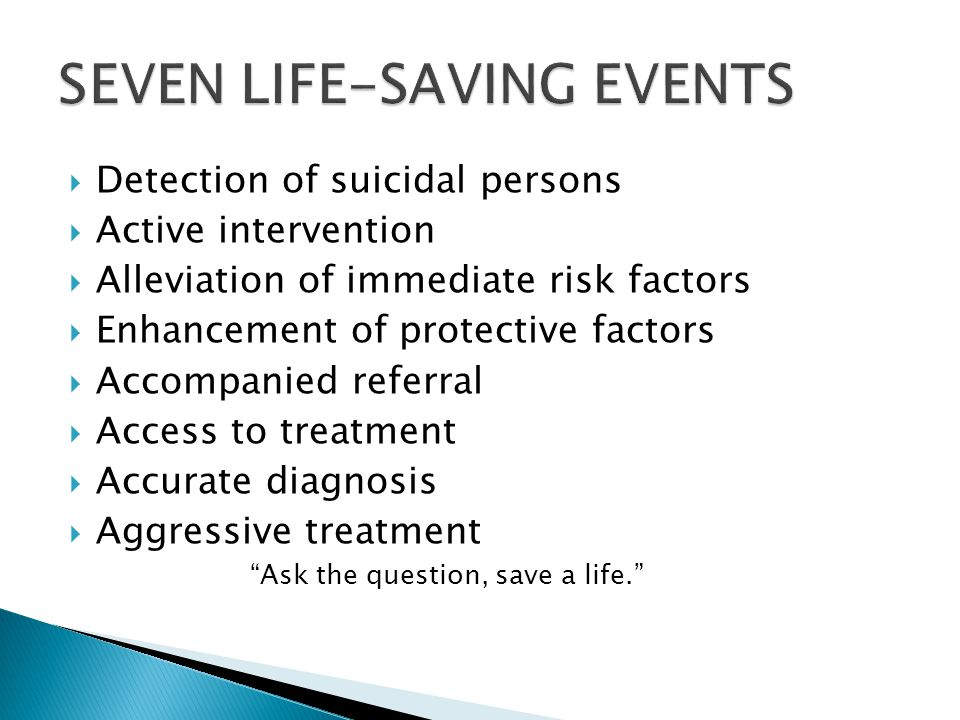 SEVEN LIFE-SAVING EVENTS