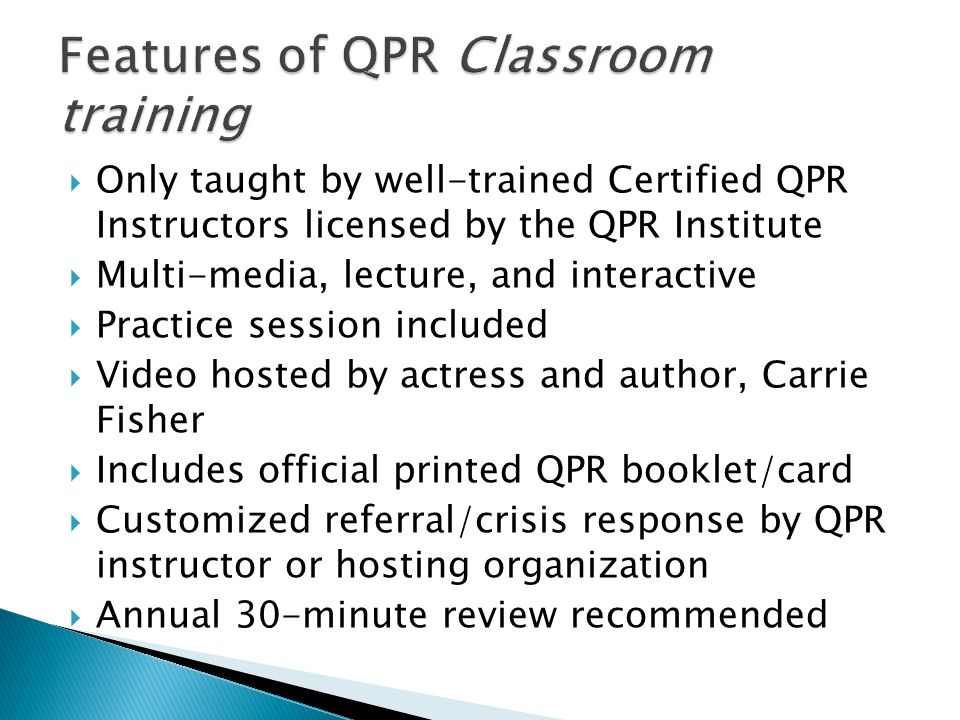 Features of QPR Classroom training