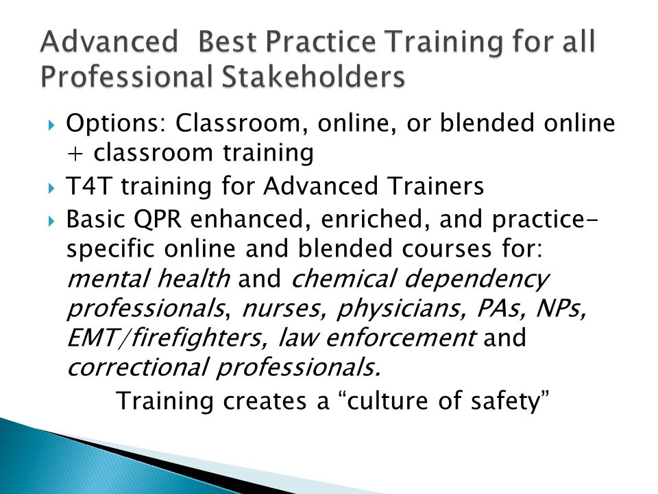 Advanced Best Practice Training for all Professional Stakeholders