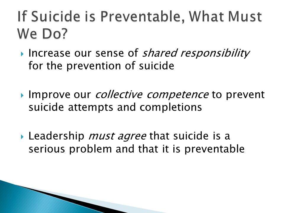 If Suicide is Preventable, What Must We Do