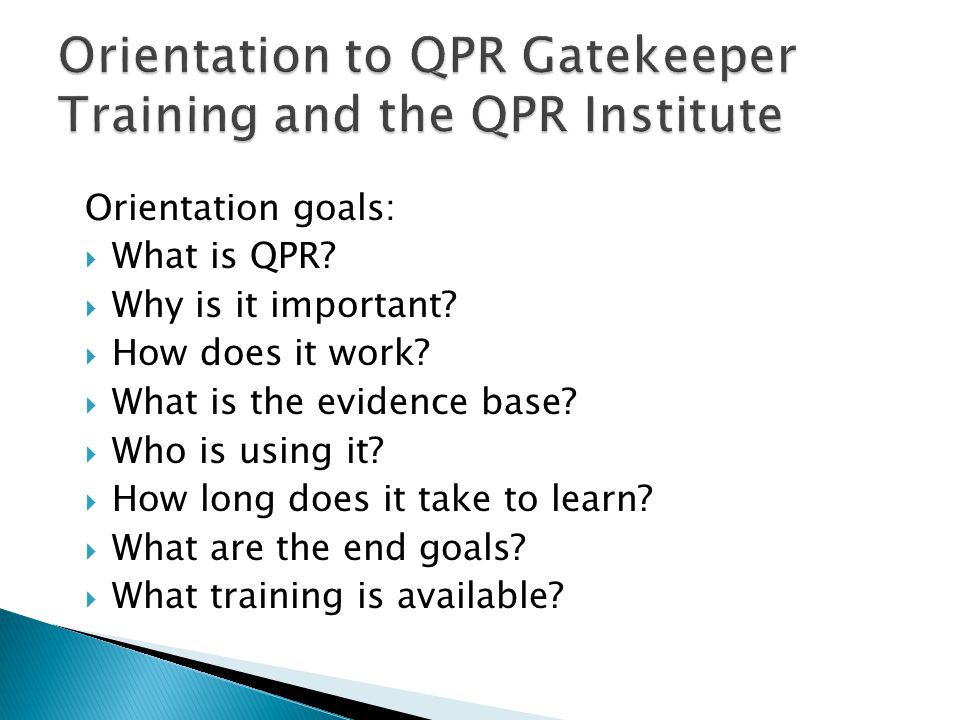 Orientation to QPR Gatekeeper Training and the QPR Institute