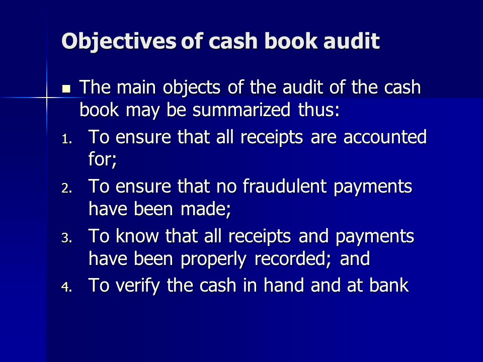 Objectives of cash book audit