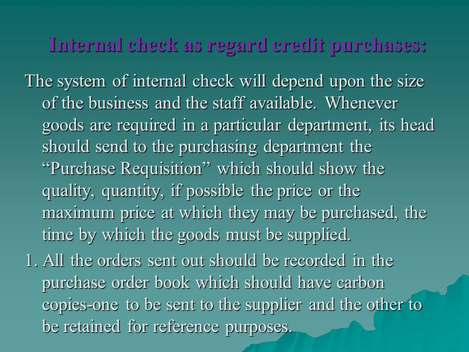 Internal check as regard credit purchases: