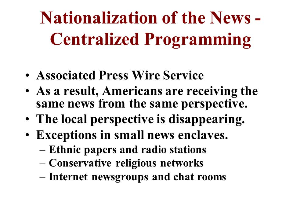 Nationalization of the News - Centralized Programming