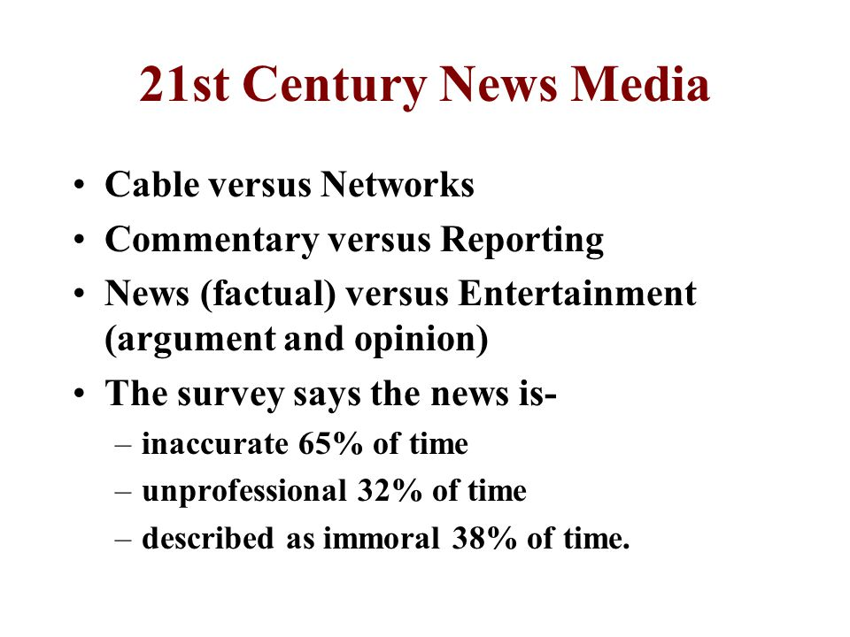 21st Century News Media Cable versus Networks