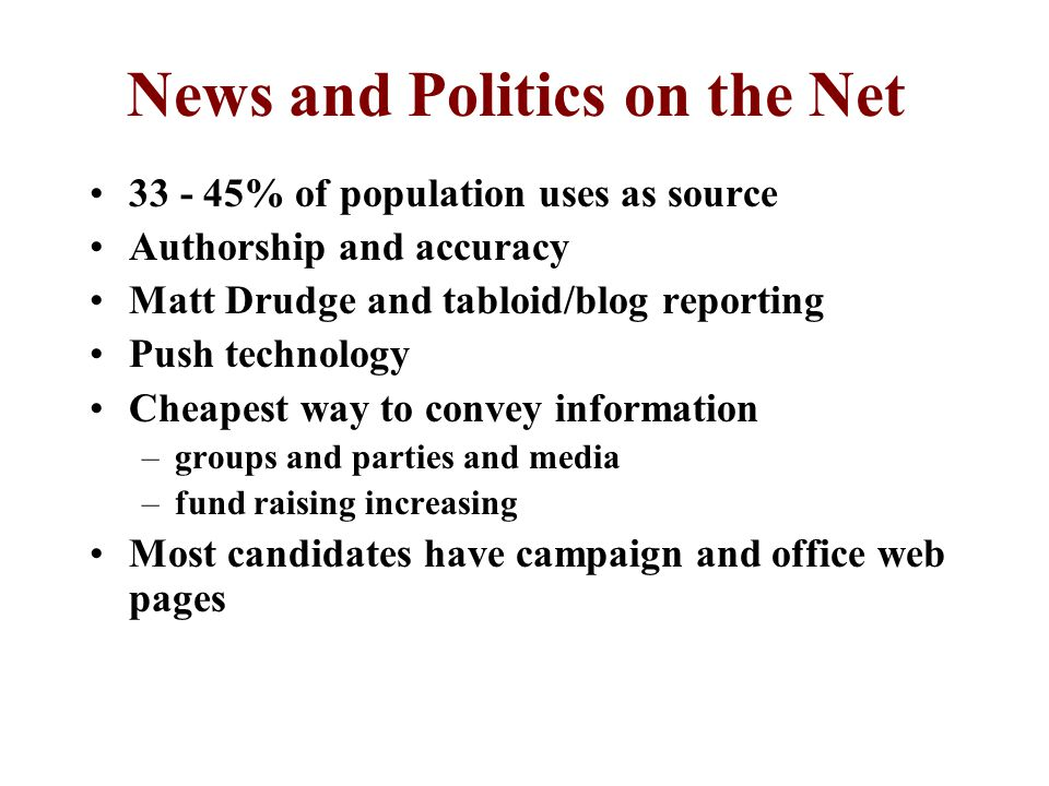 News and Politics on the Net