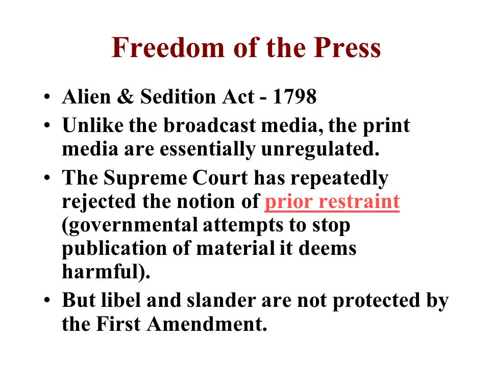 Freedom of the Press Alien & Sedition Act - 1798