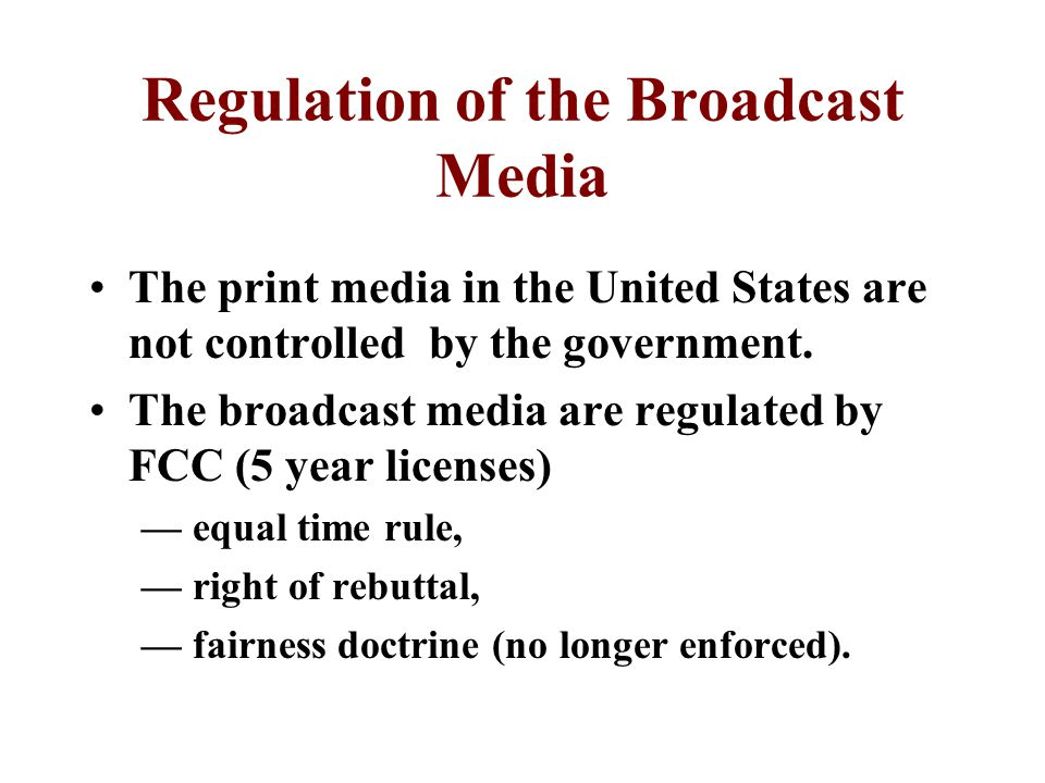 Regulation of the Broadcast Media