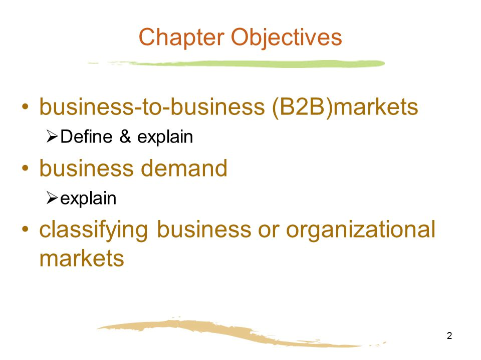 business-to-business (B2B)markets business demand