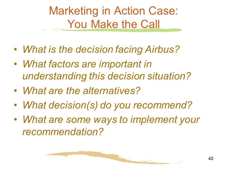 Marketing in Action Case: You Make the Call