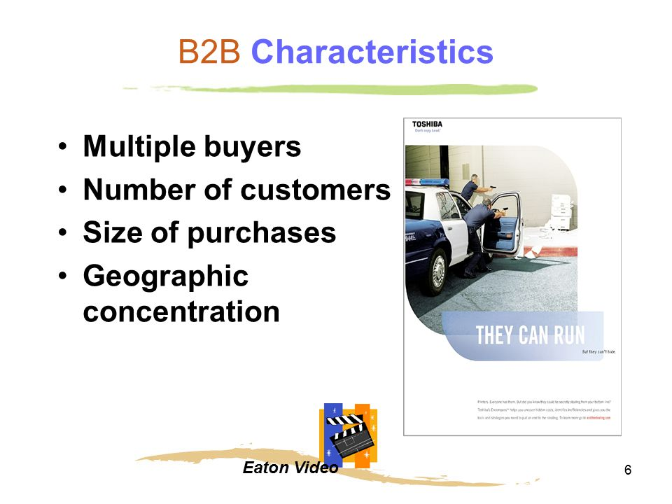 B2B Characteristics Multiple buyers Number of customers