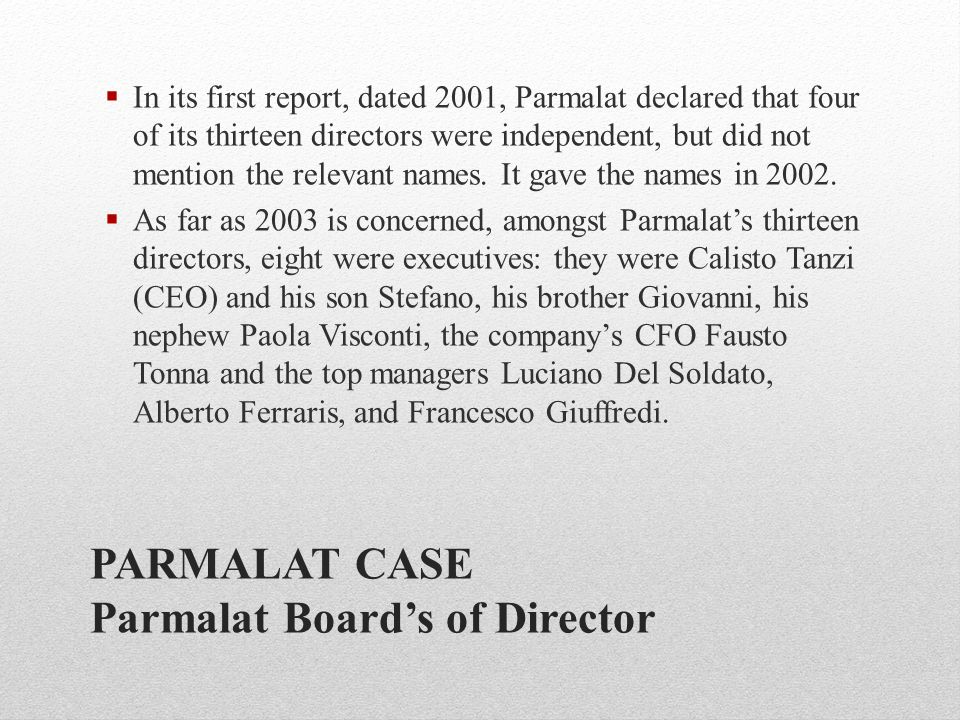 PARMALAT CASE Parmalat Board's of Director