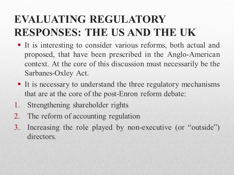 EVALUATING REGULATORY RESPONSES: THE US AND THE UK