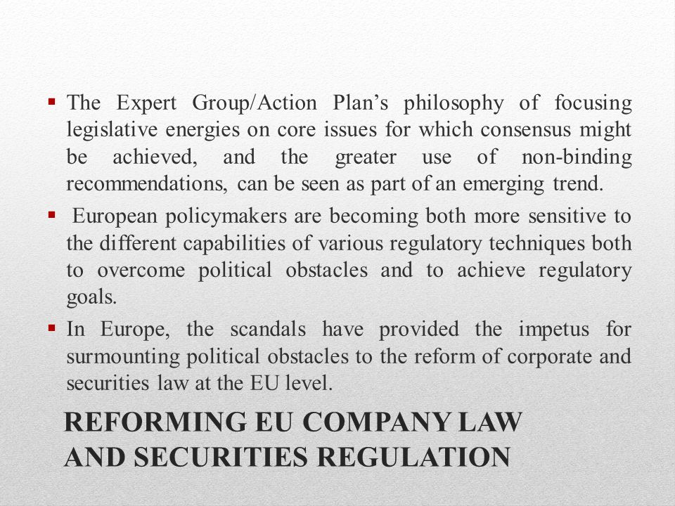 REFORMING EU COMPANY LAW AND SECURITIES REGULATION