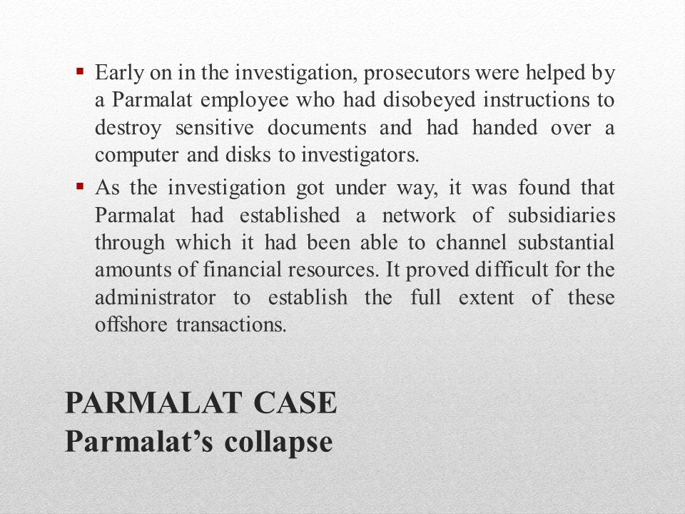 PARMALAT CASE Parmalat's collapse