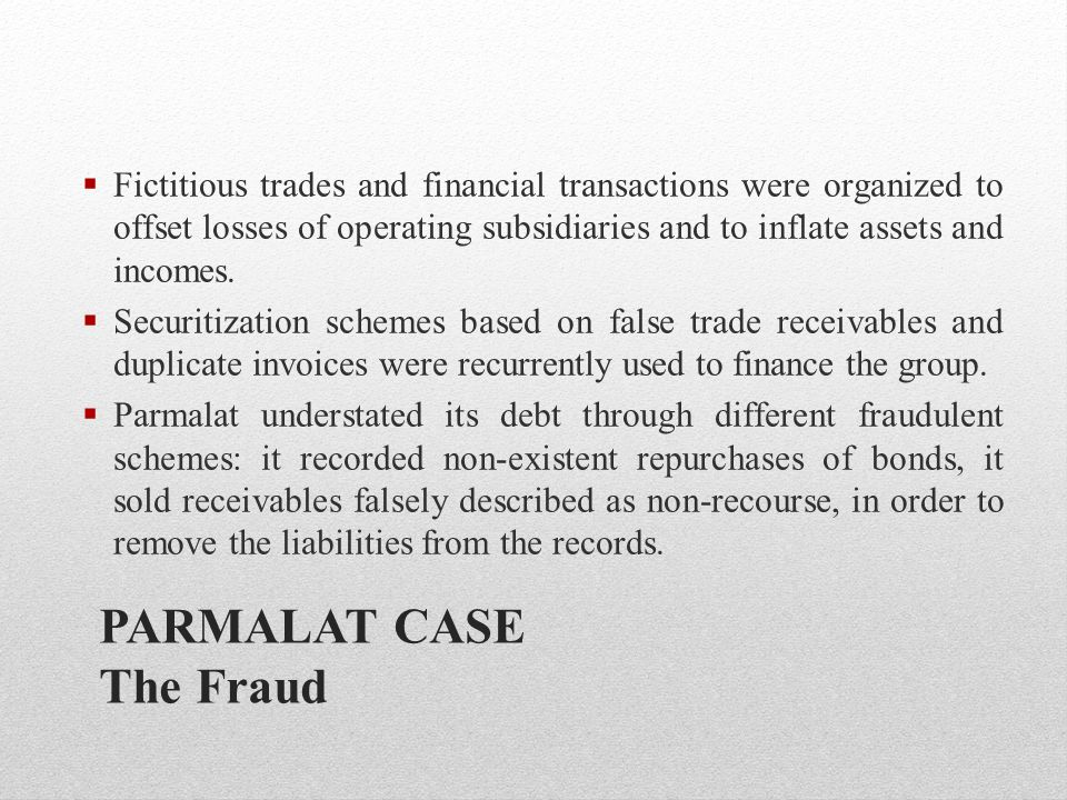 PARMALAT CASE The Fraud