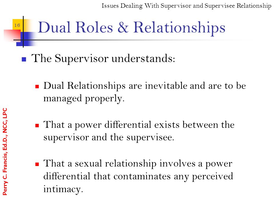 Dual Roles & Relationships