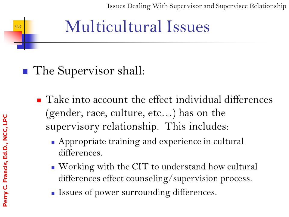 Multicultural Issues The Supervisor shall:
