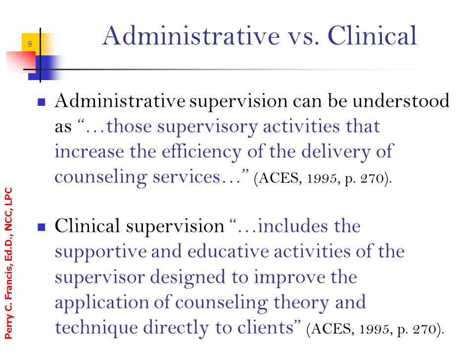 Administrative vs. Clinical