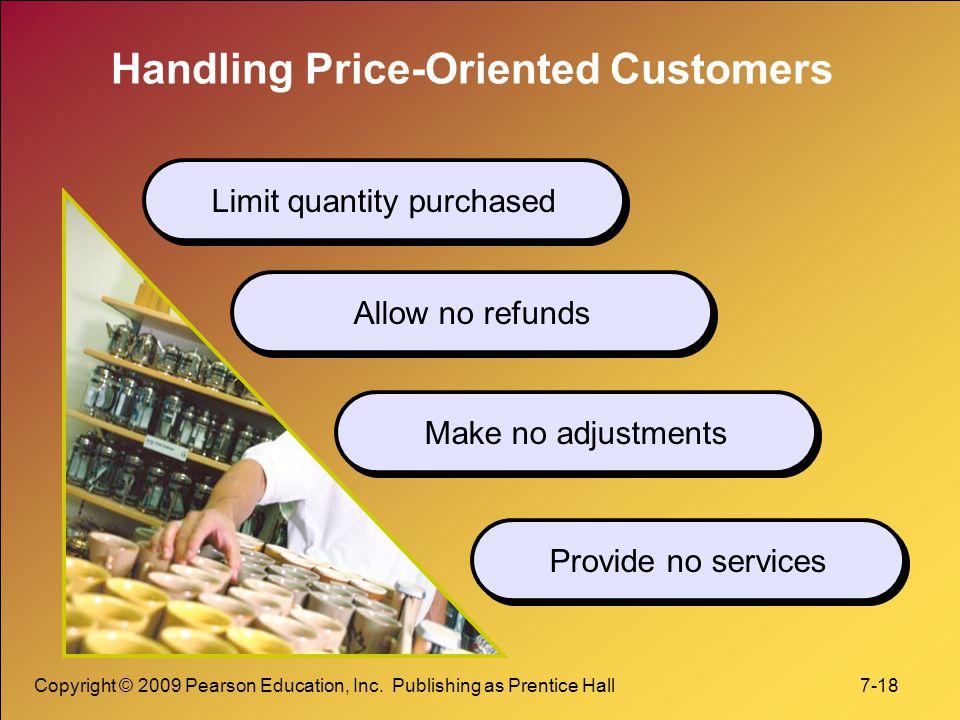 Handling Price-Oriented Customers