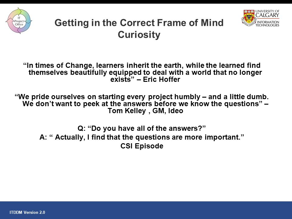 Getting in the Correct Frame of Mind Curiosity