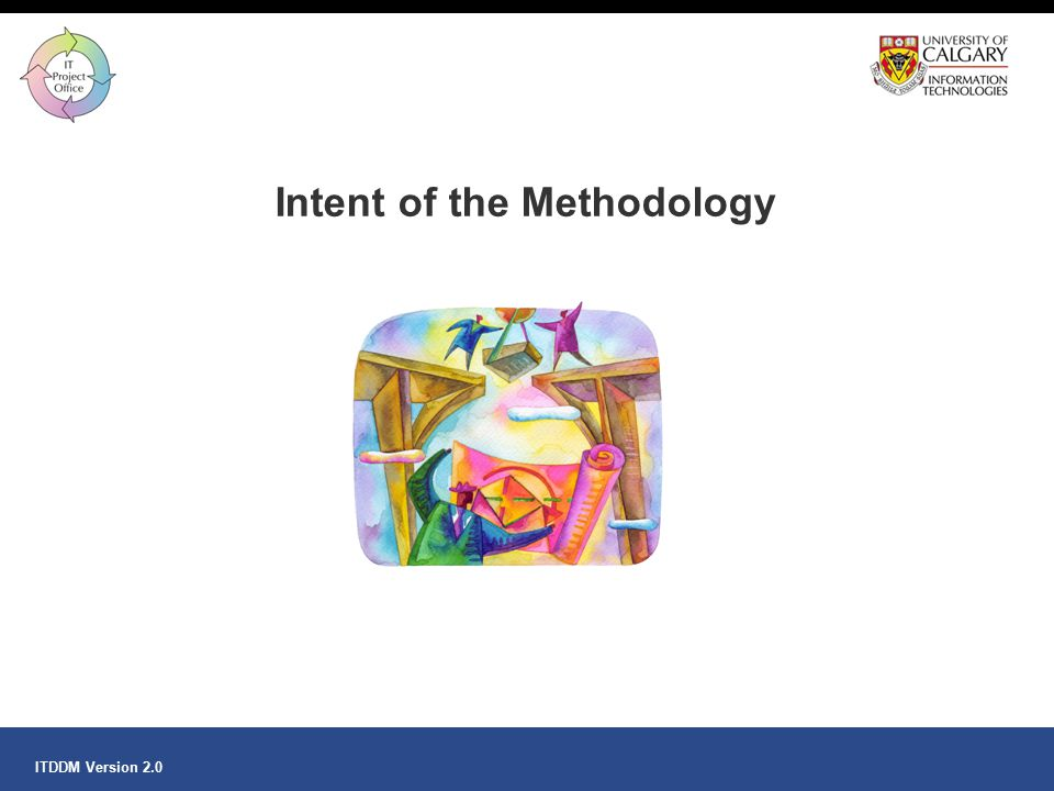 Intent of the Methodology