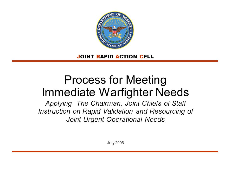 Process for Meeting Immediate Warfighter Needs