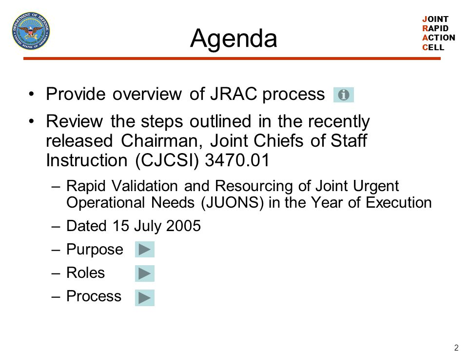 Agenda Provide overview of JRAC process