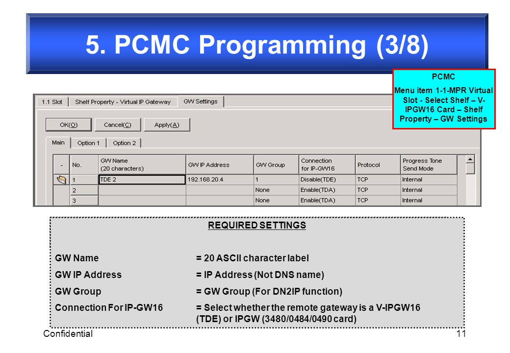 5. PCMC Programming (3/8) REQUIRED SETTINGS