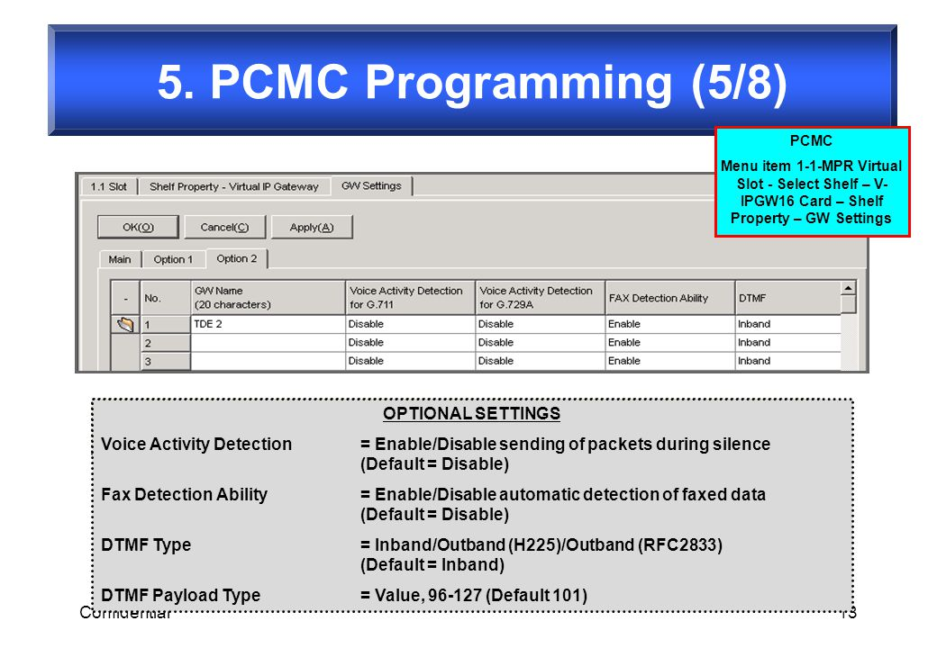 5. PCMC Programming (5/8) OPTIONAL SETTINGS