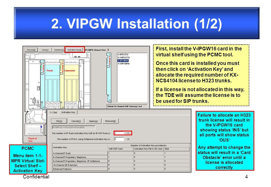 2. VIPGW Installation (1/2)