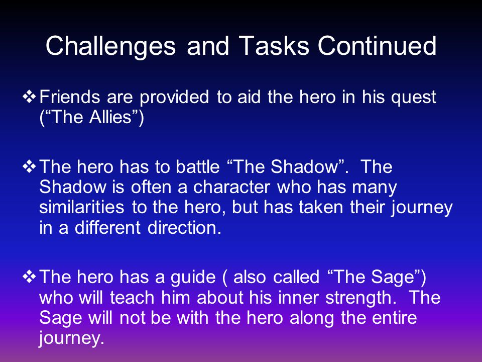 Challenges and Tasks Continued