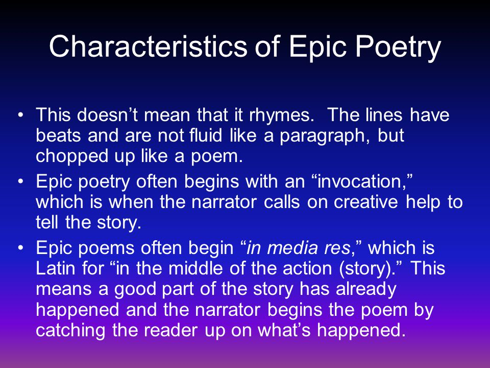 Characteristics of Epic Poetry