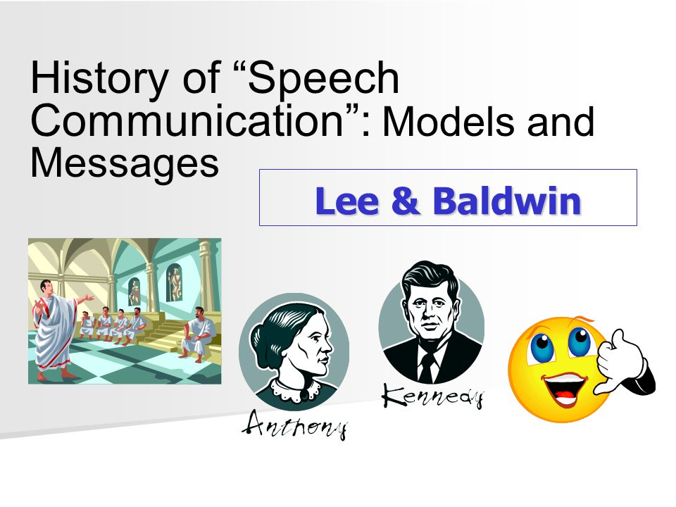 History of Speech Communication : Models and Messages