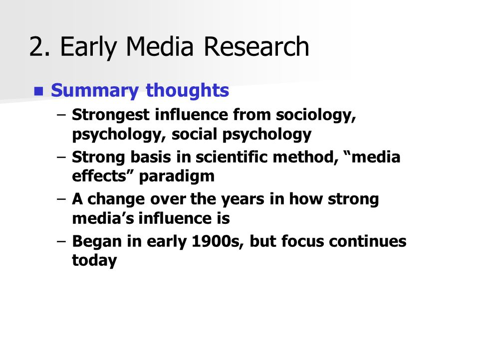 2. Early Media Research Summary thoughts