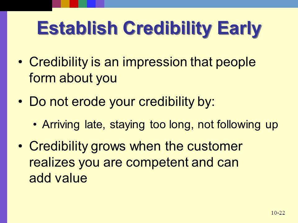 Establish Credibility Early