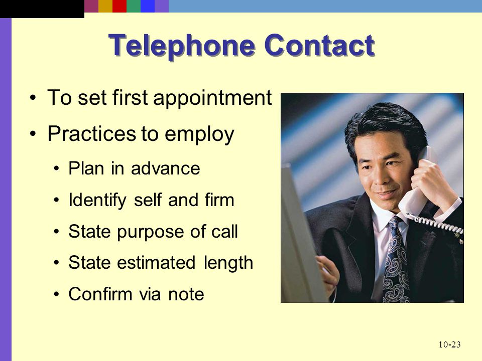 Telephone Contact To set first appointment Practices to employ