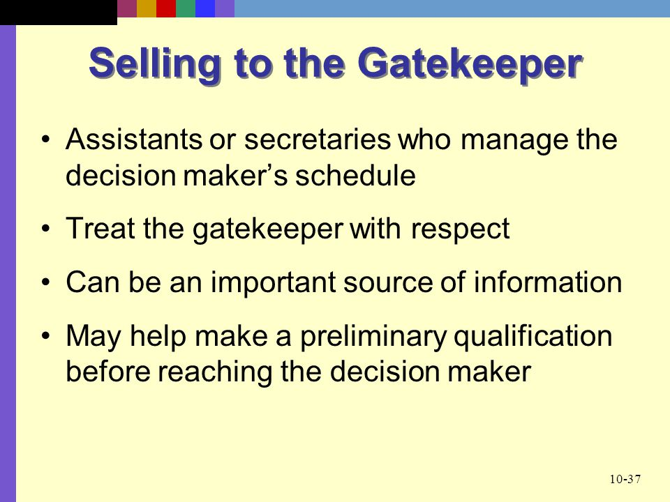 Selling to the Gatekeeper