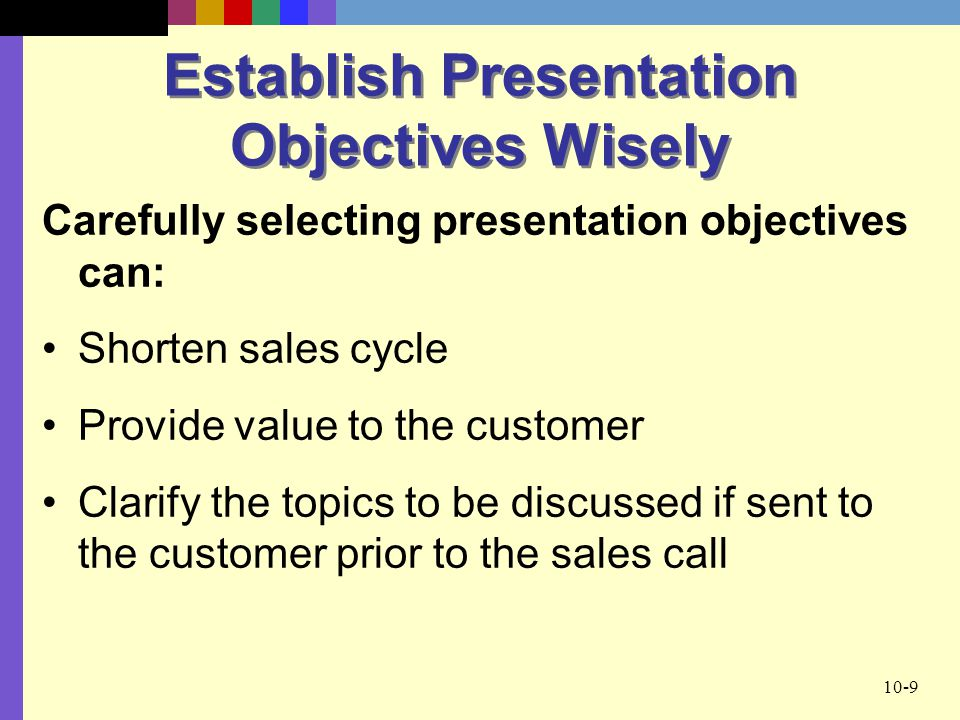 Establish Presentation Objectives Wisely