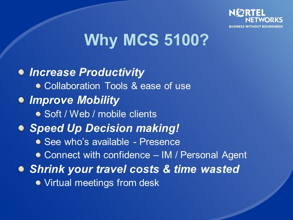 Why MCS 5100 Increase Productivity Improve Mobility