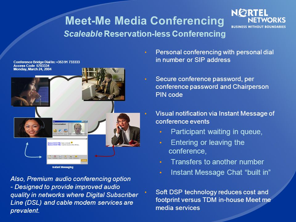 Meet-Me Media Conferencing Scaleable Reservation-less Conferencing