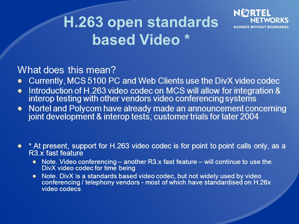 H.263 open standards based Video *