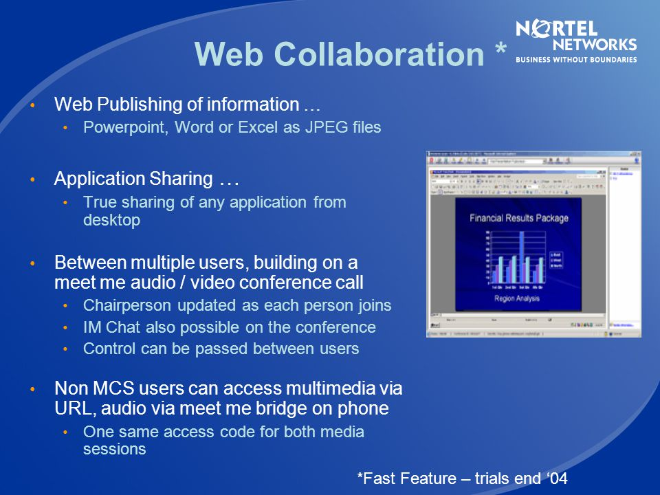 Web Collaboration * Web Publishing of information …