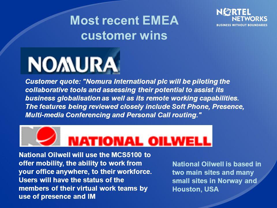 Most recent EMEA customer wins