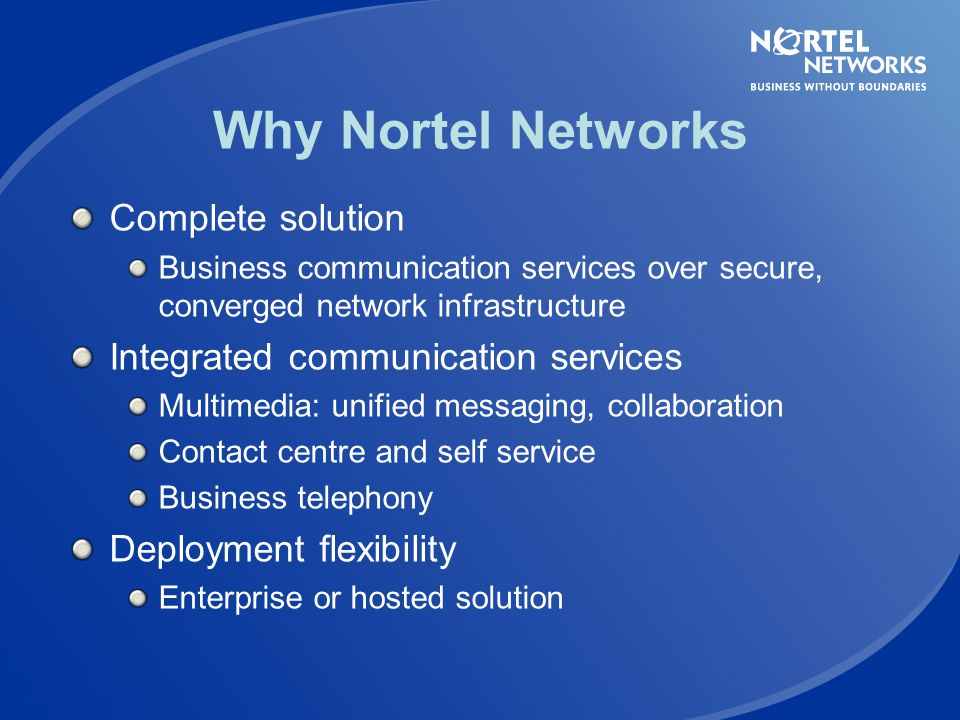 Why Nortel Networks Complete solution