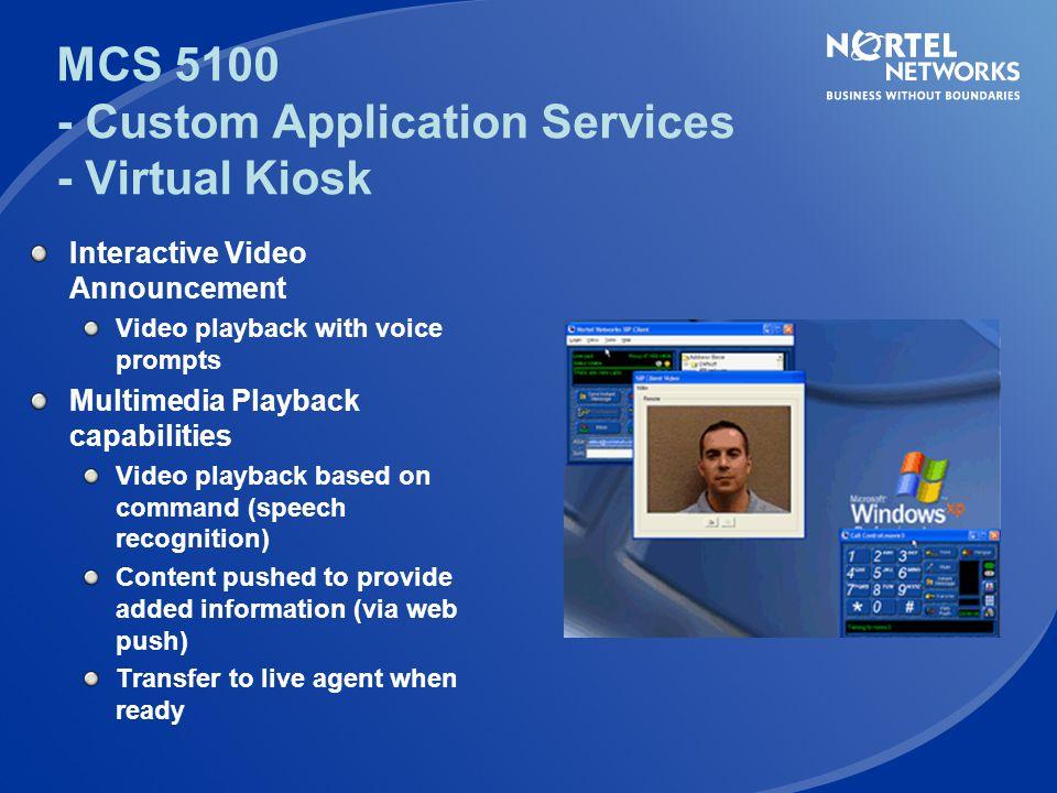 MCS 5100 - Custom Application Services - Virtual Kiosk