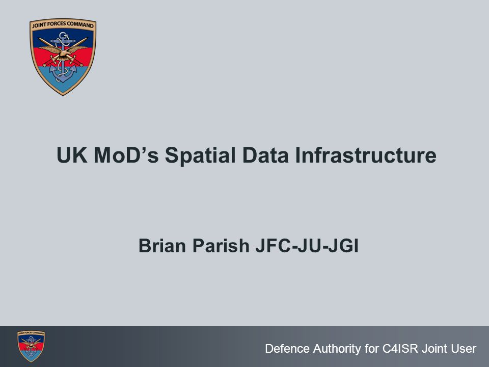 UK MoD's Spatial Data Infrastructure